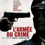 L'Armée du crime de Robert Guédiguian (2009)