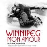 Winnipeg mon amour (My Winnipeg) de Guy Maddin (2009)