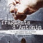 Les Fragments d'Antonin de Gabriel Le Bomin (2006)