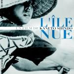 L'Ile nue (Hadaka no shima) de Kaneto Shindo (1960)