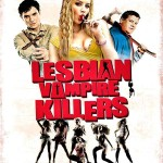 Lesbian Vampire Killers de Phil Claydon (2009)