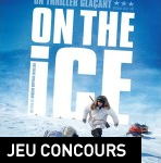 [Concours] On the ice : 5 places à gagner