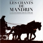 Les Chants de Mandrin de Rabah Ameur-Zaïmeche (2011)