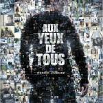Aux yeux de tous de Cédric Jimenez (2012)