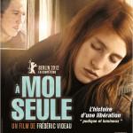 A moi seule de Frédéric Videau (2012)